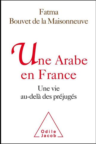 Une Arabe en France, Une vie au delà des préjugés